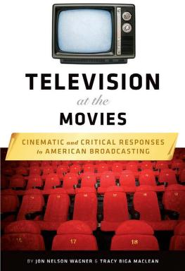 Television at the movies by Jon Nelson Wagner
